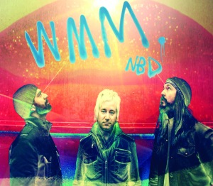 Wide Mouth Mason. No Bad Days album cover, front. (left to right) Safwan Javed. Shaun Verreault. Gordie Johnson.
